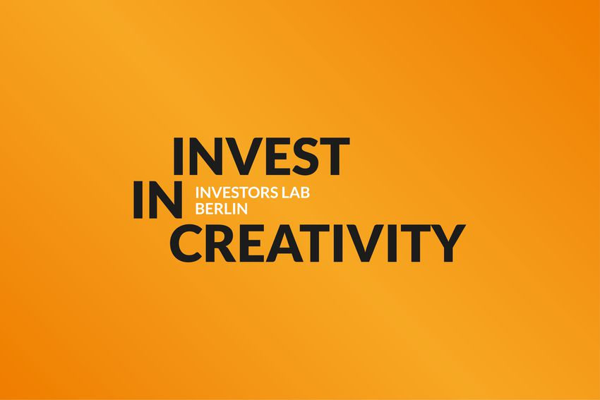 Call: Invest in Creativity — Investors Lab Berlin 2018