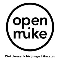 28th open mike – international competition for young German-language writers of prose and poetry