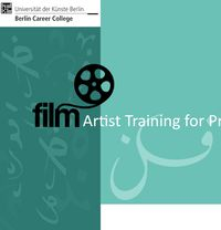 Artist Training FILM III – Showreel: How to present as a filmmaker
