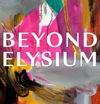 BEYOND ELYSIUM Group Exhibition