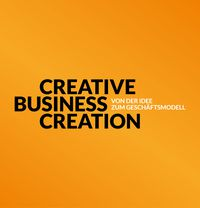 CREATIVE BUSINESS CREATION SPECIAL // (NEU)START IN DER KRISE