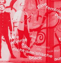 Feminist Housing (Her)Stories for the Future. Berlin, Bauhaus and Beyond