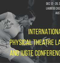 "International Physical Theatre Lab and  Performing Arts Conference  ""Theatre Between Tradition and Contemporaneity"""