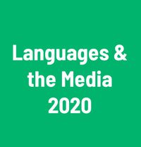 Languages & the Media 2020 13th International Conference on Language Transfer in Audiovisual Media