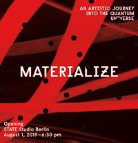 Materialize - An artistic Journey into the Quantum Universe