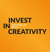 Online Closing Event of 'Invest in Creativity – Investors Lab Berlin'