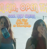 Open Air, Open Theme - GRRL HAUS