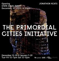 The Primordial Cities Initiative: Exhibition Opening
