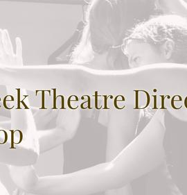 Theatre Directing Workshop | One-Week Full time