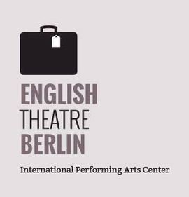 English Theatre Berlin | International Performing Arts Center